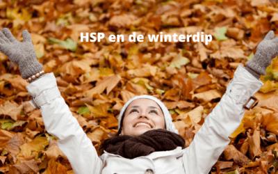 HSP en de winterdip: Hoe kom je eraan en vooral; hoe kom je er weer af!